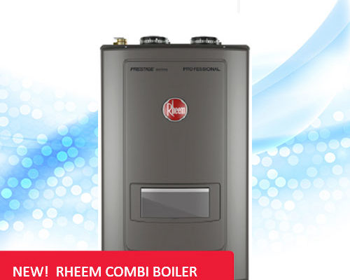 Introducing The New Rheem Prestige Series High Efficiency Combination Boilers